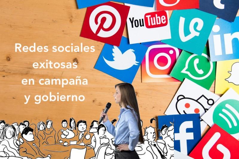 Redes sociales exitosas en campaña y gobierno